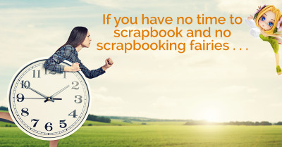 The Motivated and Efficient Scrapbooker