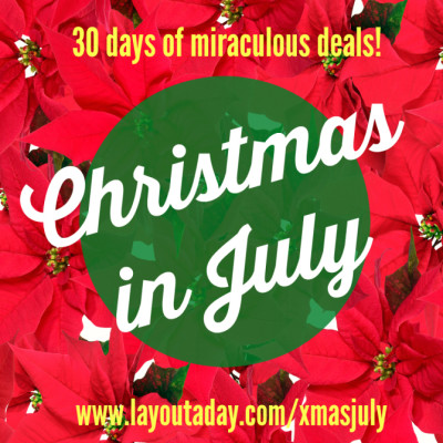 Christmas in July with Layout a day